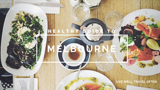 Healthy Guide to MELBOURNE