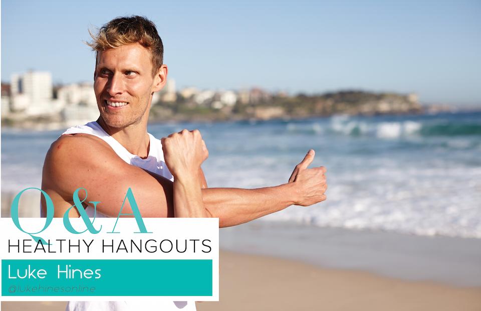 Healthy Hangouts with Luke Hines