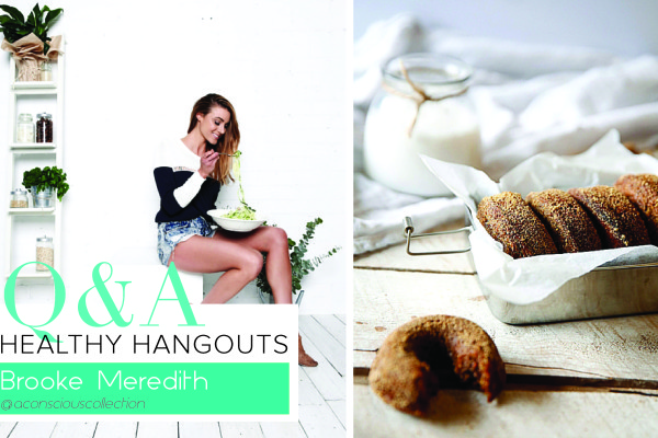 HEALTHY HANGOUTS: 5 MINUTES WITH BROOKE MEREDITH FROM A CONSCIOUS COLLECTION