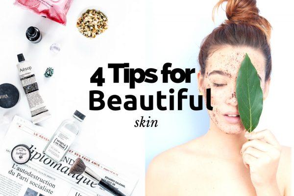 4 tips for beautiful skin